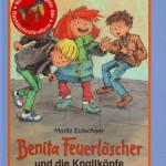 Benita Feuerlöscher und die Knallköpfe