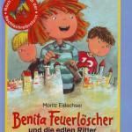 Benita Feuerlöscher und die edlen Ritter