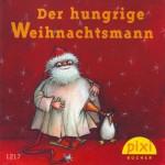 Der hungrige Weihnachtsmann - Originalausgabe