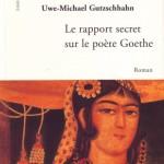 Der geheime Bericht über den Dichter Goethe - französische Ausgabe