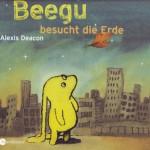 Beegu besucht die Erde