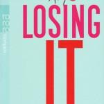 Loosing It