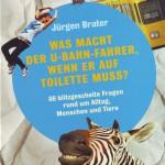 Jürgen Brater: Was macht der U-Bahn-Fahrer, wenn er auf die Toilette muss?