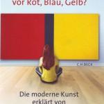 Susanna Partsch: Wer hat Angst vor Rot, Blau, Grün